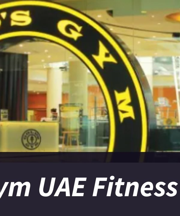 Gold Gym UAE Fitness Center Timings, Reviews, Membership, and Services